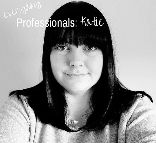 Everyday Professionals - Katie